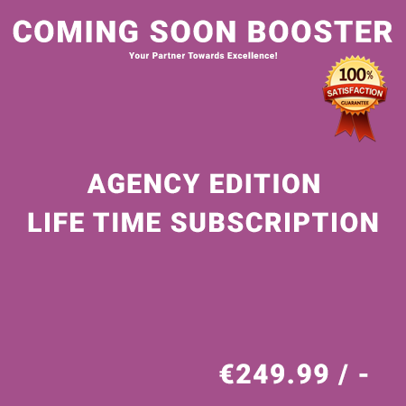 Coming Soon Booster Agency Edition - Life Time Purchase