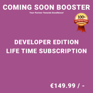 Coming Soon Booster Developer Edition - Life Time Purchase