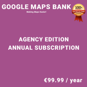 Google Maps Bank Agency Edition – Annual Subscription