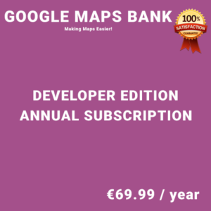 Google Maps Bank Developer Edition – Annual Subscription