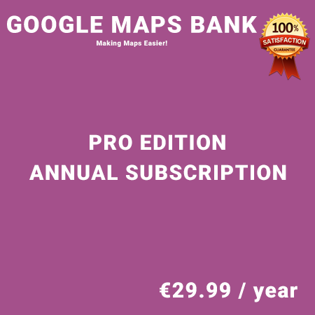 Google Maps Bank Pro Edition – Annual Subscription