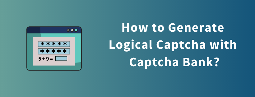How to Generate Logical Captcha with Captcha Bank?