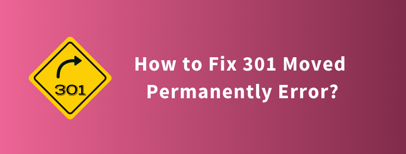 How to Fix 301 Moved Permanently Error?
