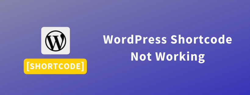 WordPress Shortcode Not Working